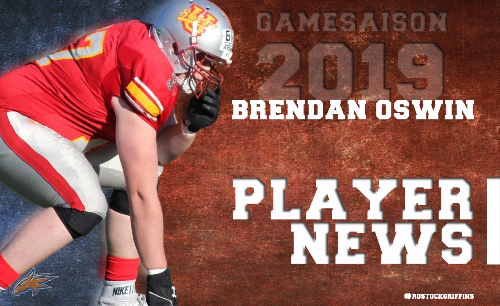 Verstärkung für die Offensive Line – Brendan Oswin wird ein Griffin
