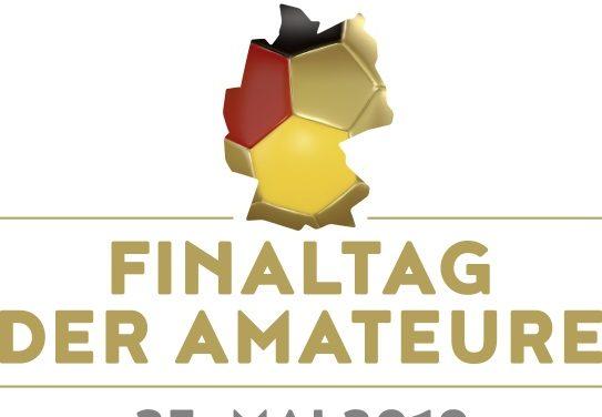 Anstoßzeiten für den Finaltag der Amateure 2019 festgelegt